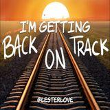 I'm Getting Back On Track