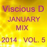 Viscious D - January Mix 2014 Vol. 5