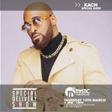 #SpecialDeliveryShow - 15th March - Special Guests @Kachofficial @tenientertainer