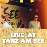 "Live at ""Tanz am See"""