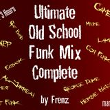 3 Hour Ultimate Old School Funk Mix