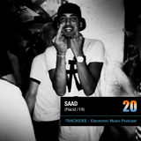 TRACKIDEE PODCAST 20 - Saad (Placid / FR)