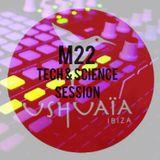 USHUAIA IBIZA RADIO - Marco Lissandrin (M22) - TECH & SCIENCE (Session 25/11/2015)