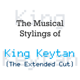 The Musical Stylings of King Keytan - The Extended Cut