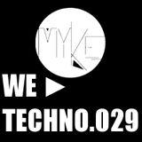 We ► Techno.029