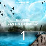 Podcast - Dalkehmer Sessions 1