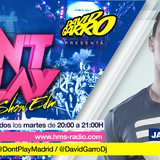 David Garro @ Dont Play Radioshow #025 Artista Invitado Jacobo Ostos