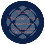 Jazzy M OhZone Show 21 on Mi House Radio 06-09-2019