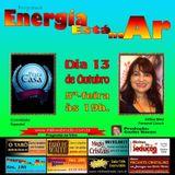 Programa Energia Esta No Ar 13/10/2016 - Káthia Miéri