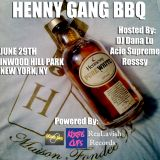 HENNY GANG BBQ PROMO (HIP HOP 13' EDITION)