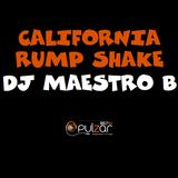 Maestro B - California Rump Shake