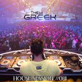 DJ-THE GREEK @ HOUSE SESSION #081