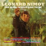 Leonard Nimoy, the man i would like to be.