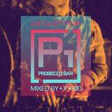 P1 Prosecco Bar Live DJ Set