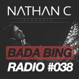 Nathan C - Bada Bing Radio Show #038
