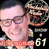 Tom Ingram Show #61