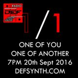D.E.F. Radio 20th September 2016 -  One of yours, one of another