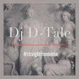 Dj D-Tale - #straightfromberlin (Mixtape)