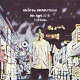 Mix of the  HIKARU TAKAI  9th  April 2018