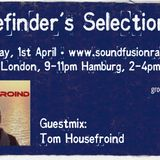 Groovefinder's Selection #42 - Guestmix Tom Housefroind (1st April)