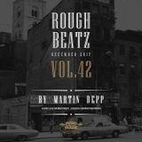 MARTIN DEPP 'Rough Beatz' vol.42 (December 2017)