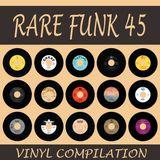 Rare Funk 45 Compilation