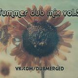 M-Van - Summer dub mix vol.2 (Reggae dubstep)