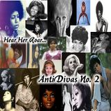 AntiDivas No. 2: Hear Her Roar (another Fufu Stew classic)