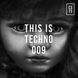 TIT009 - This Is Techno 009 By CSTS