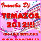 TEMAZOS 2012 - IVANCHU DJ