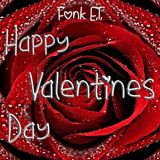 Fonk E.T. presents Hot Moments_Happy Valentines Day