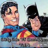Dirty Chic VS Dark Disco Vol.4