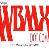"""""""If I Was On WBMX"""" w/ Dj @ngel"""