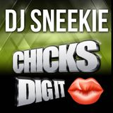 CHICKS DIG IT (Smooth R&B - Hip Hop Mix)