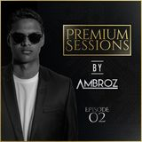 Premium Sessions By Ambroz 02