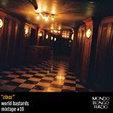 """104. World Bastards Mixtape #10 """"Class"""""""