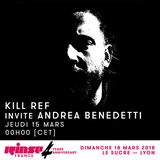 Podcast for Kill Ref show on Rinse France 14th March 2018