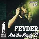 FeyDer - Are You Ready?! (promo mix)