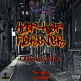181108AV Hip-Hop Forever Old Skool Mix