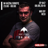 Deep Strefa on AIR @ Radio Żnin EP47 Resi