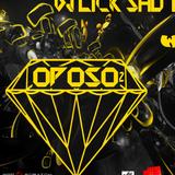 DJ LICK SHOT - OPOSO #2