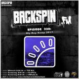 BACKSPIN FM # 330 - Hip Hop Kemp 2017