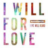 Rudimental_-_I_Will_For_Love_feat_Will_Heard_Sonny_Fodera_Remix.