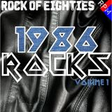 ROCK OF EIGHTIES : 1986 ROCKS 1