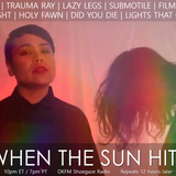 When The Sun Hits #139 on DKFM