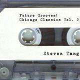 Future Grooves: Chicago Classics Vol. 3