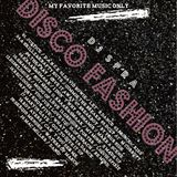 DISCO FASHION / DJ SPRA