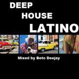 Latin Deep House Summer 2012 - beto dj in da house
