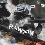 [Vol 26] Heap of Random. Hard Dubstep Drops (Vol 1)