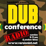 Dub Conference - Radio #25 (2015/03/29) with Karl Kenyatta (Behold And Live Soundsystem/Berlin)